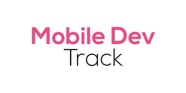 Mobile Dev Track